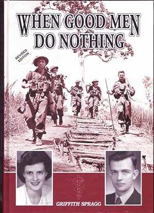 When Good Men Do Nothing: Spragg, Griffith