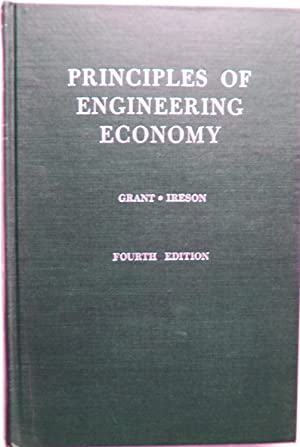 Principles of Engineering Economy: Eugene L. Grant