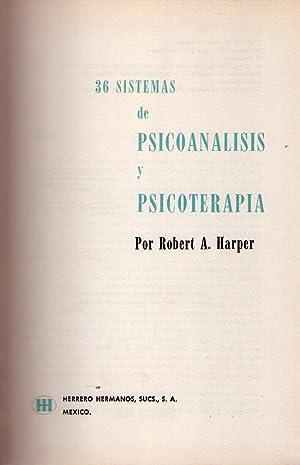 36 SISTEMAS DE PSICOANALISIS Y PSICOTERAPIA: Harper, Robert A.