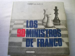 LOS 90 MINISTROS DE FRANCO: Sin autor