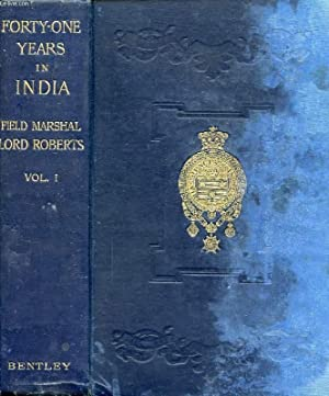 Seller image for FORTY-ONE YEARS IN INDIA FROM SUBALTERN TO COMMANDER-IN-CHIEF, VOLUME I for sale by Le-Livre