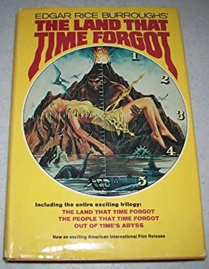 The Land that Time Forgot: The Land: Burroughs, Edgar Rice