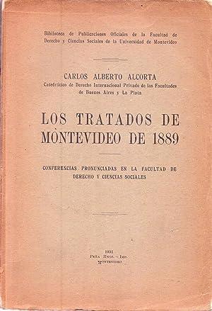 LOS TRATADOS DE MONTEVIDEO DE 1889. Conferencias: Alcorta, Carlos Alberto