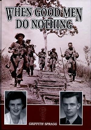 When Good Men Do Nothing: Griffith Spragg