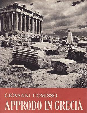 Approdo in Grecia.: Comisso, Giovanni