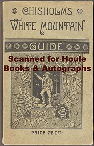 Chisholm's White Mountain Guide Book
