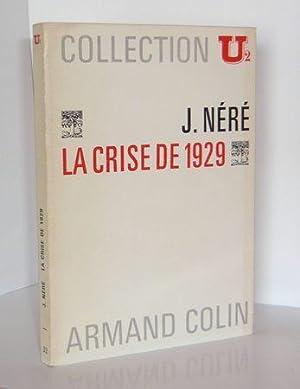 La crise de 1929, Collection U2, Paris,: Néré (Jacques)
