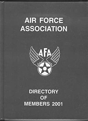 Air Force Association Directory of Members 2001