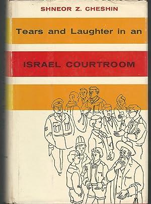 Bild des Verkäufers für Tears and Laughter in an Israel Courtroom Frontis zum Verkauf von Dorley House Books, Inc.