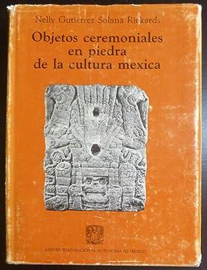 Objetos Ceremoniales en Piedra de la Cultura: Rickards, Nelly Gutierrez