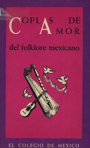 COPLAS DE AMOR DEL FOLKLORE MEXICANO: VV.AA.