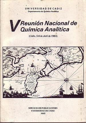 V REUNION NACIONAL DE QUIMICA ANALITICA: VV.AA.