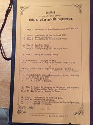 Der deutsch-französische Krieg 1870-1871, redigiert vom Generalstabe Karten I, II (Verzeichnis der ...