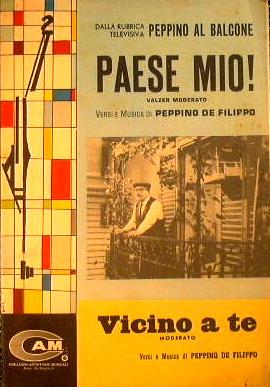 Paese mio ( valzer moderato ) -: Peppino De Filippo