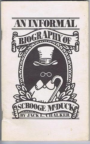 AN INFORMAL BIOGRAPHY OF SCROOGE McDUCK. ( Walt Disney's Uncle Scrooge & Carl Barks ...