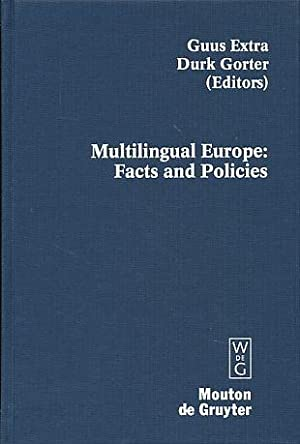 Multilingual Europe. Facts and policies. Contributions to: Extra, Guus and