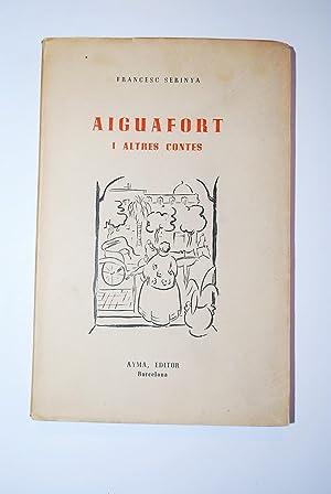 Aiguafort I Altres Contes.: Serinyà, Francesc