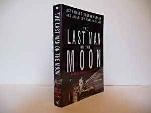 The Last Man on the Moon (Signed): Cernan, Eugene and