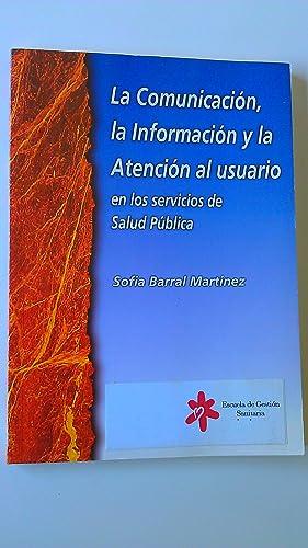 La Comunicación La Información y La Atención: Sofia Barral Martinez