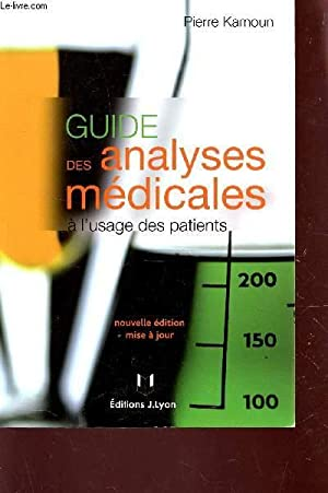 GUIDE DES ANALYSES MEDICALES - A L4USAGE: KAMOUN PIERRE