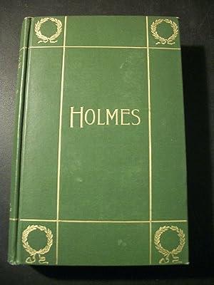 The Poetical Works of Oliver Wendell Holmes,: Holmes, Oliver Wendell