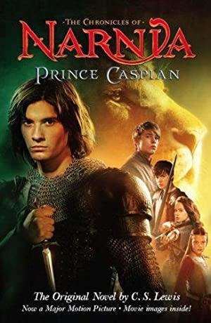 Prince Caspian: The Original Novel: Lewis, C. S.