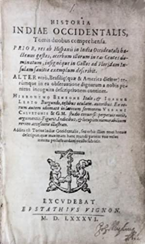 HISTORIA INDIAE OCCIDENTALIS - HISTORIA NAVIGATIONIS IN: BENZONE. (Hieronymo) &