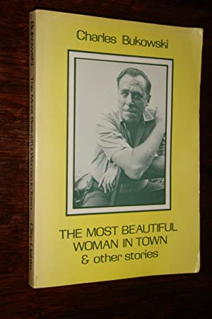 Erections, Ejaculations, Exhibitions and General Tales of: Bukowski, Charles -