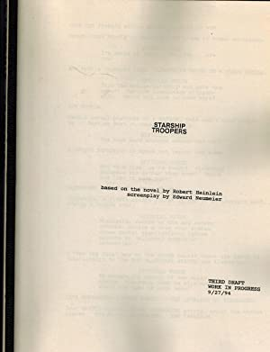 STARSHIP TROOPERS Original Script for the 1997: Screenplay By Edward