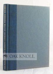 BARRETT LIBRARY, OLIVER WENDELL HOLMES, A CHECKLIST: Rutman, Anita and