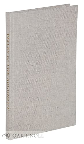 FRANK MORRISON PIXLEY OF THE ARGONAUT: Levinsohn, John L.