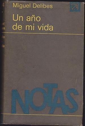 UN AÑO DE MI VIDA 1ªEDICION Colecc: MIGUEL DELIBES