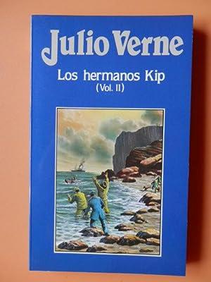 Los hermanos Kip (Vol. II): Julio Verne