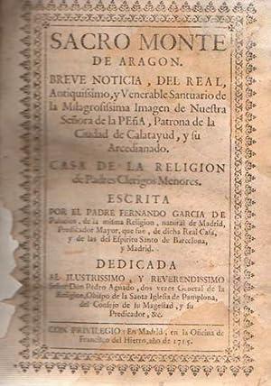 Sacro Monte de Aragon Breve noticia del: García de Palacios,