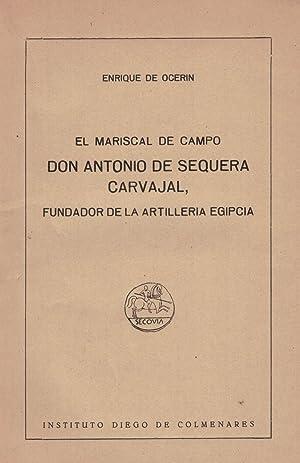 EL MARISCAL DE CAMPO. DON ANTONIO DE: Ocerin. Enrique De