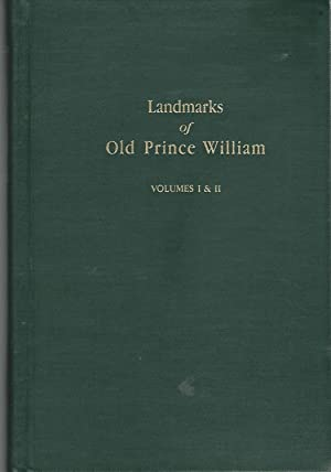 Landmarks of Old Prince William: a Study: Harrison, Fairfax