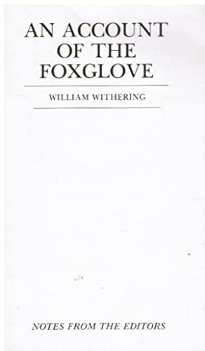 An Account of the Foxglove: Withering, William; K.