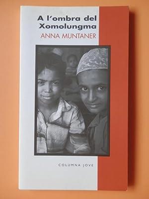 A l'ombra del Xomolungma: Anna Muntaner