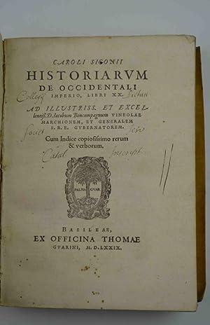 Historiarum de occidentali imperio, libri XX: SIGONIUS CAROLUS.