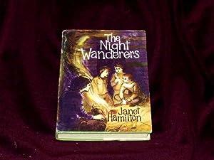 The Night Wanderers;: Hamilton, Janet