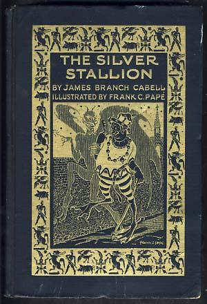 The Silver Stallion: A Comedy of Redemption: Cabell, James Branch