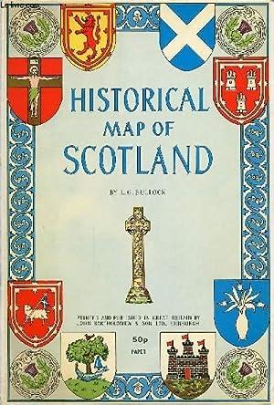 HISTORICAL MAP OF SCOTLAND: BULLOCK L. G.