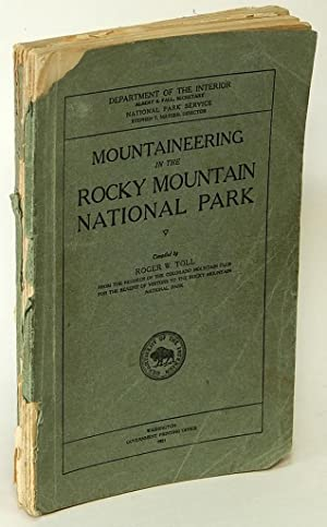 Mountaineering in the Rocky Mountain National Park: TOLL, Roger W.