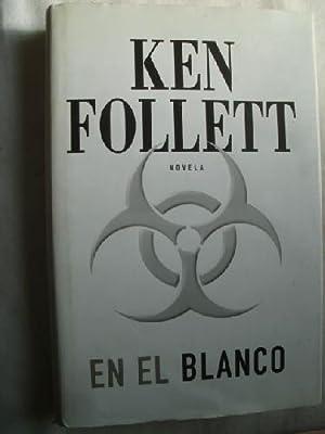 EN EL BLANCO: FOLLET, Ken