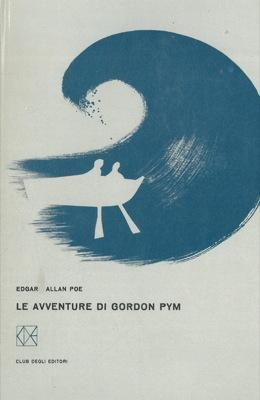 Le avventure di Gordon Pym.: POE Edgar Allan
