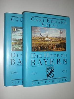 Bd 1: Die Höfe zu Bayern. Von Herzog Albrecht IV., dem Weisen, bis Kurfürst Maximilian III. Joseph ...