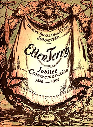 Theatre Royal Drury Lane Souvenir. Ellen Terry. Jubilee Commemoration 1856 - 1906. June 12th.