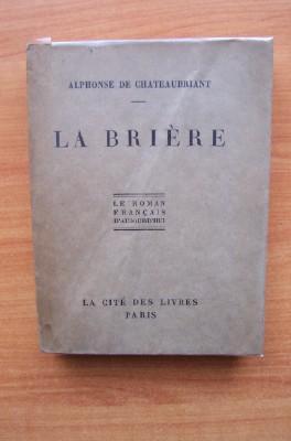 LA BRIERE: Alphonse de CHATEAUBRIANT
