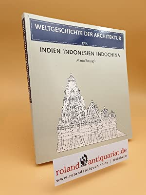 Indien, Indonesien, Indochina / Mario Bussagli. Mit: Bussagli, Mario: