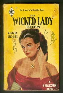 THE WICKED LADY SKELETON. (Book #11 in the Vintage Harlequin Paperbacks series)